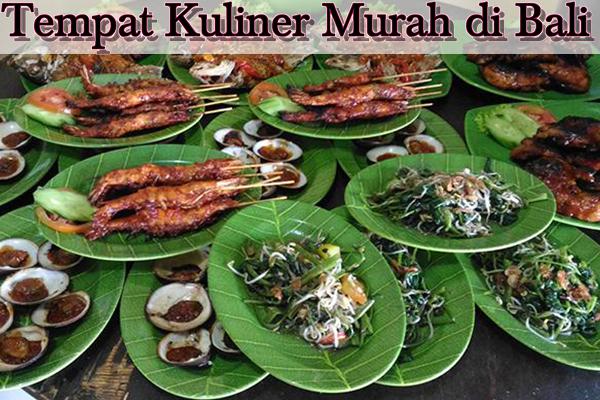 Tempat Kuliner Murah di Bali